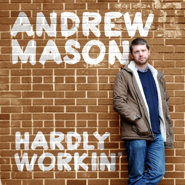 Hardly_Workin_Cover 640
