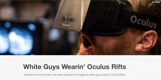 White Guys Wearing Oculus Rift