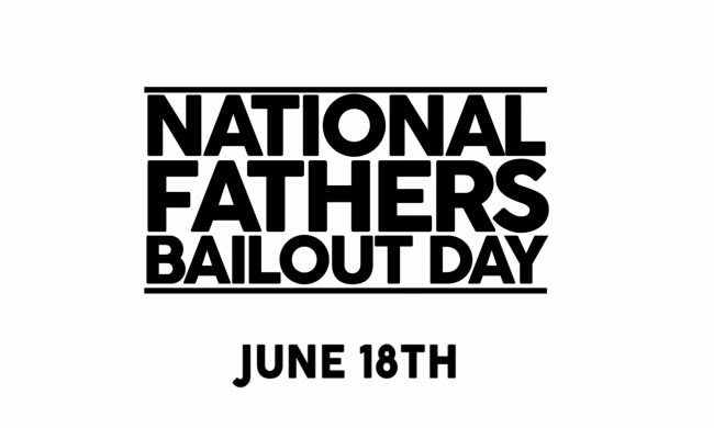National-Fathers-Bailout-Day
