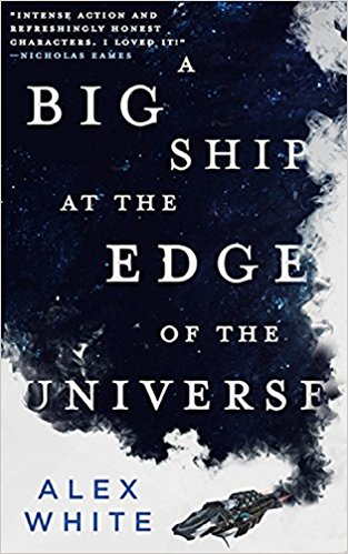 book cover big ship at the edge of the universe
