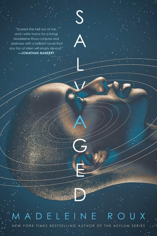 Salvaged by Madeleine Roux (Ace)