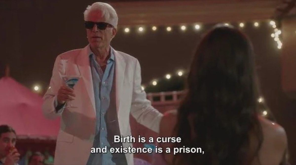 """Michael says """"birth is a curse and existence is a prison"""" on NBC's The Good Place."""