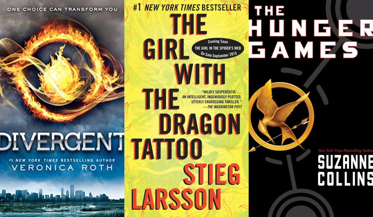 The Girl with the Dragon Tattoo; The Hunger Games; Divergent
