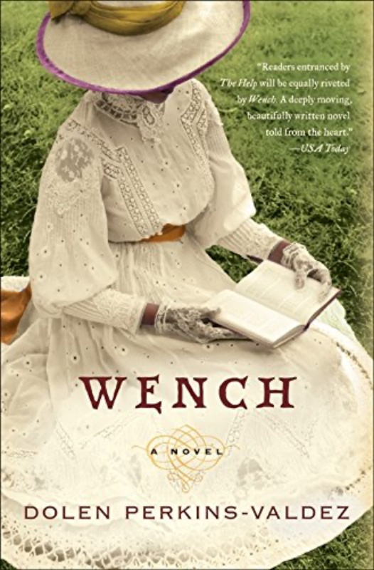 Wench Dolen Perkins-Valdez