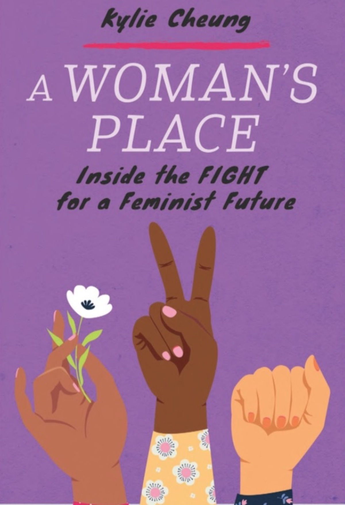 Review: A Woman's Place: Inside the Fight for a Feminist Future Is a Necessary Addition to Your Feminist Reading List