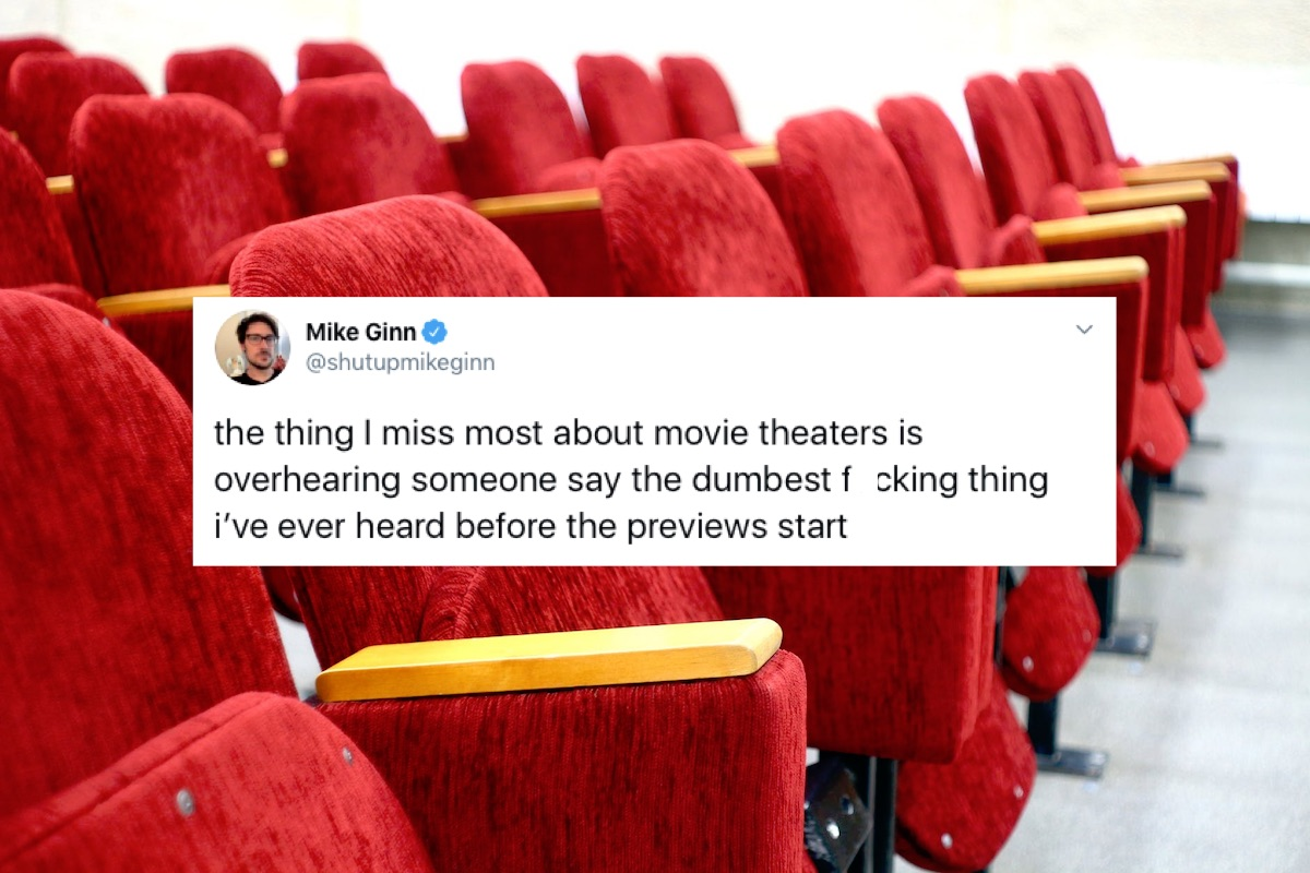 Things overheard in movie theaters from funny twitter thread