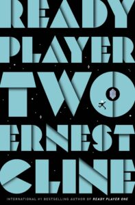 Book Cover for Ready Player Two by Ernest Cline