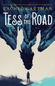 Book Cover for Tess of The Road by Rachel Hartman