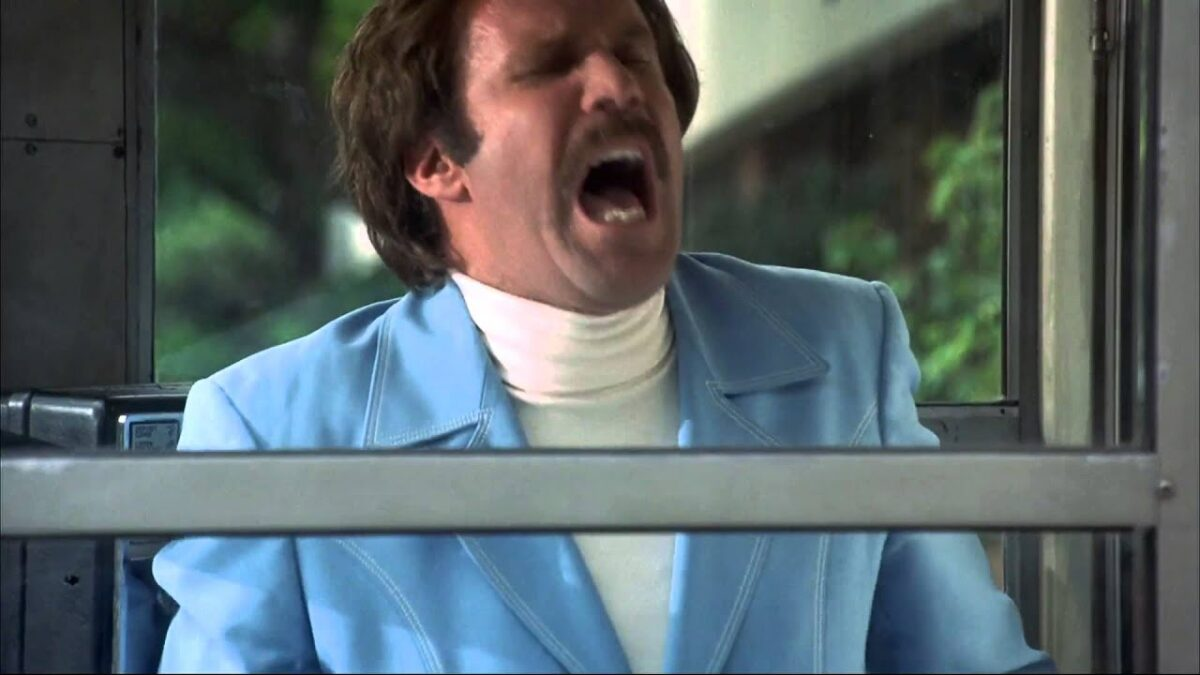 ron Burgundy yelling in the glass case of emotion