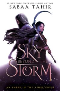 Book cover for A Sky Beyond The Storm by Sabaa Tahir