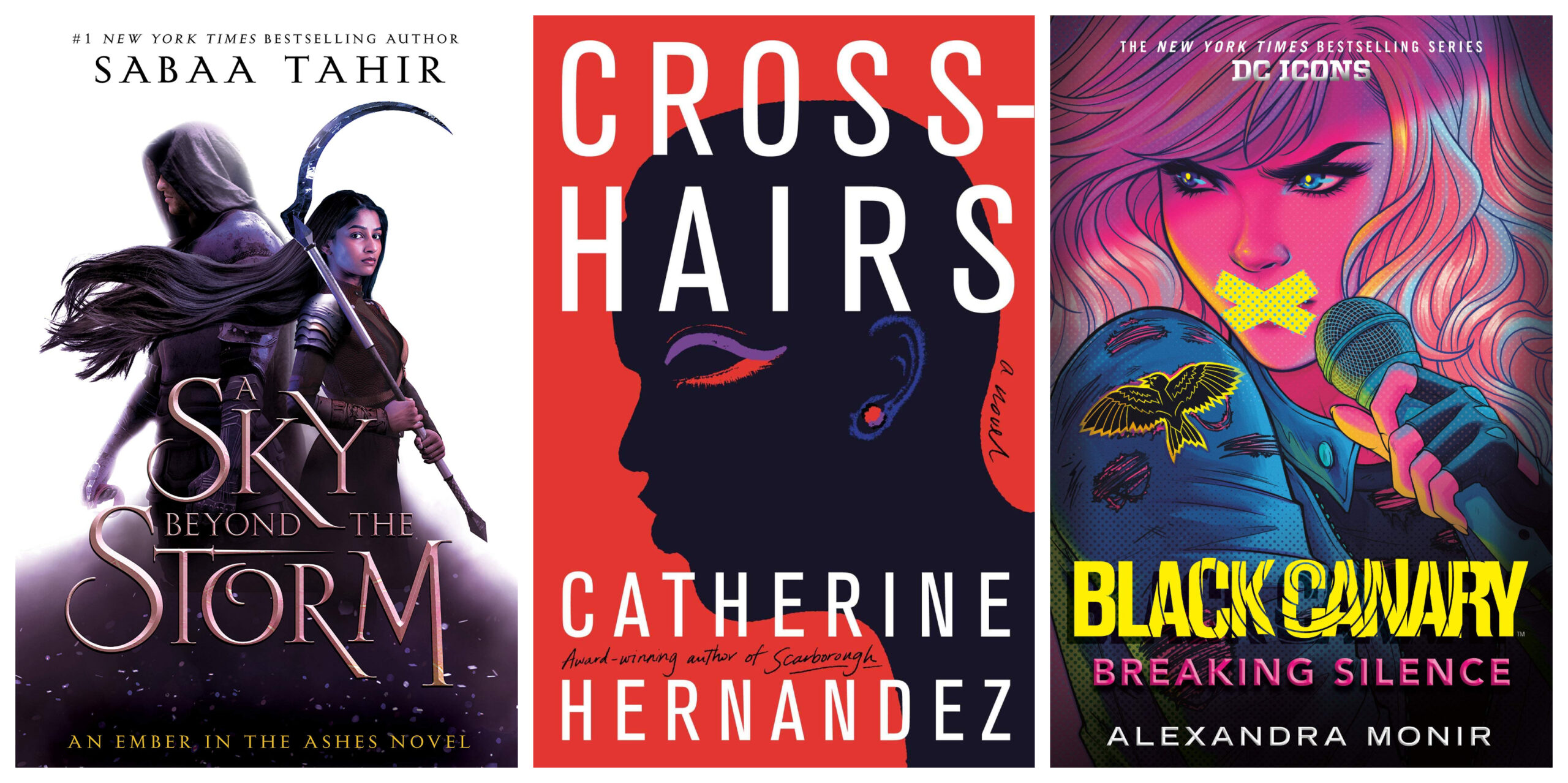 Book covers of A Sky Above The Storm, Crosshairs, and Black Canary: Breaking Silence