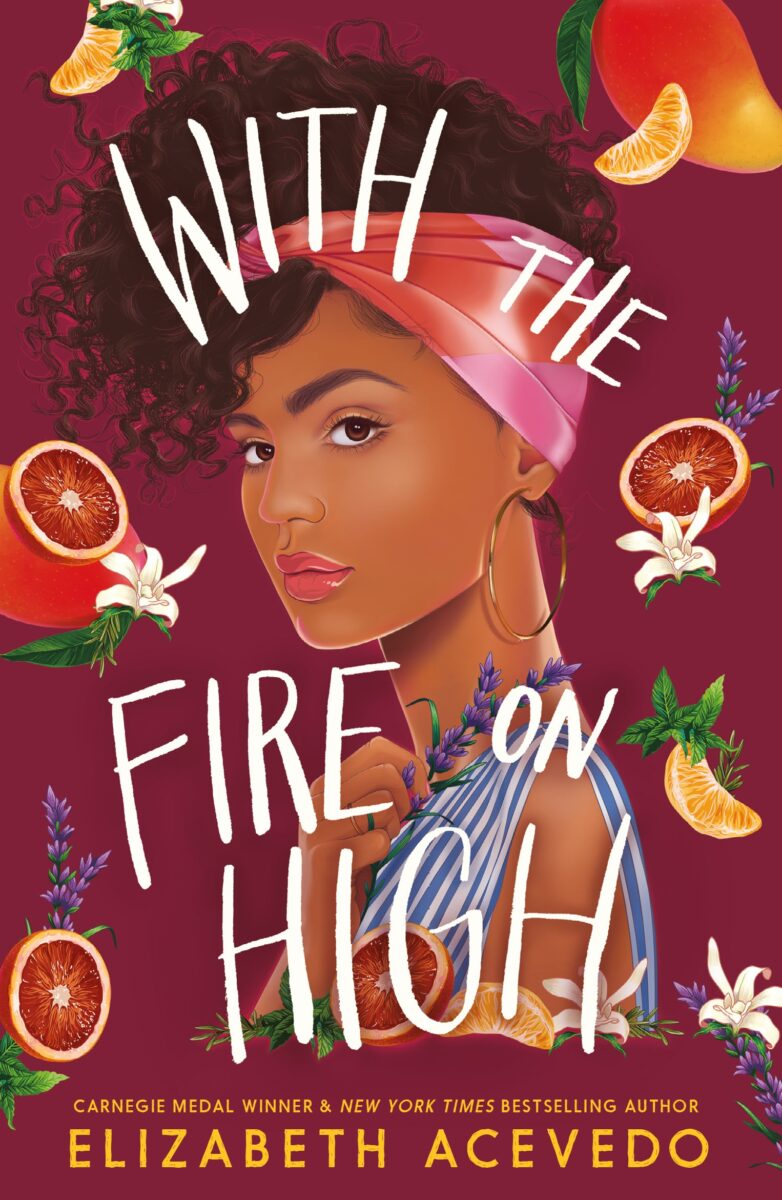 Book cover for With The Fire on High by Elizabeth Acevedo