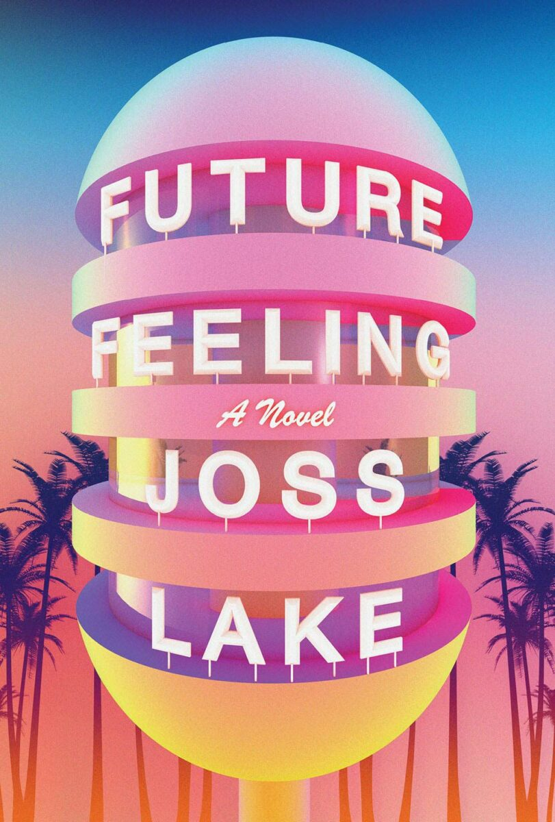 Book cover for Future Feeling by Joss Lake