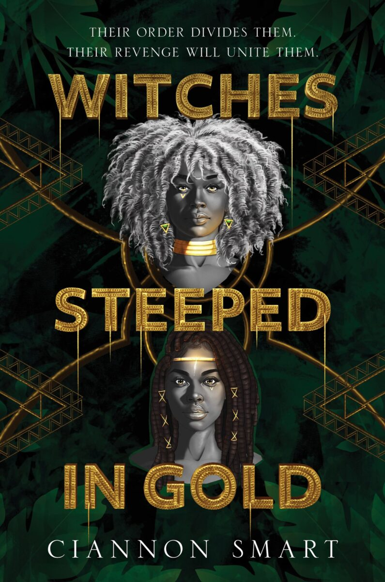 Book cover for Witches Steeped in Gold by Ciannon Smart