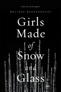 Book cover for Girls Made of Snow and Glass by Melissa Bashardoust