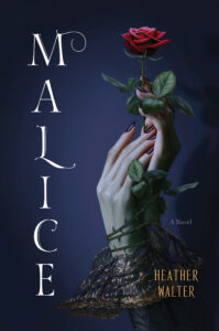Book cover for Malice by Heather Walter