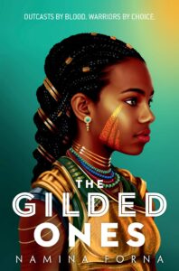 Book cover for The Gilded Ones by Namina Forna