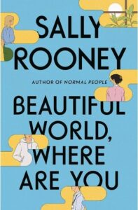 """Book cover for Sally Rooney's """"Beautiful World, Where Are You."""" (Image: Farrar, Straus & Giroux.)"""